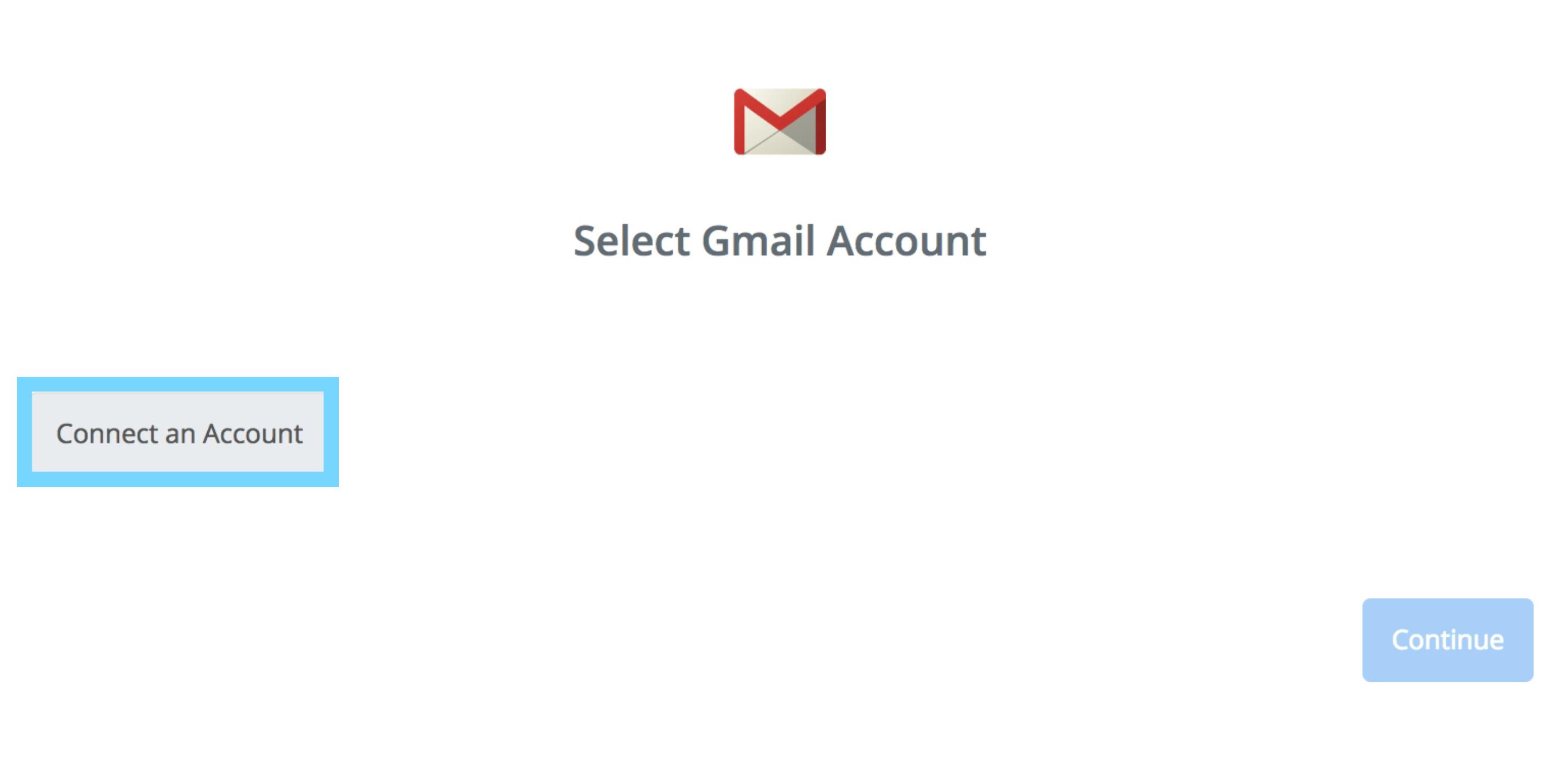 「Connect an Account」でGmailのアカウントを連携する