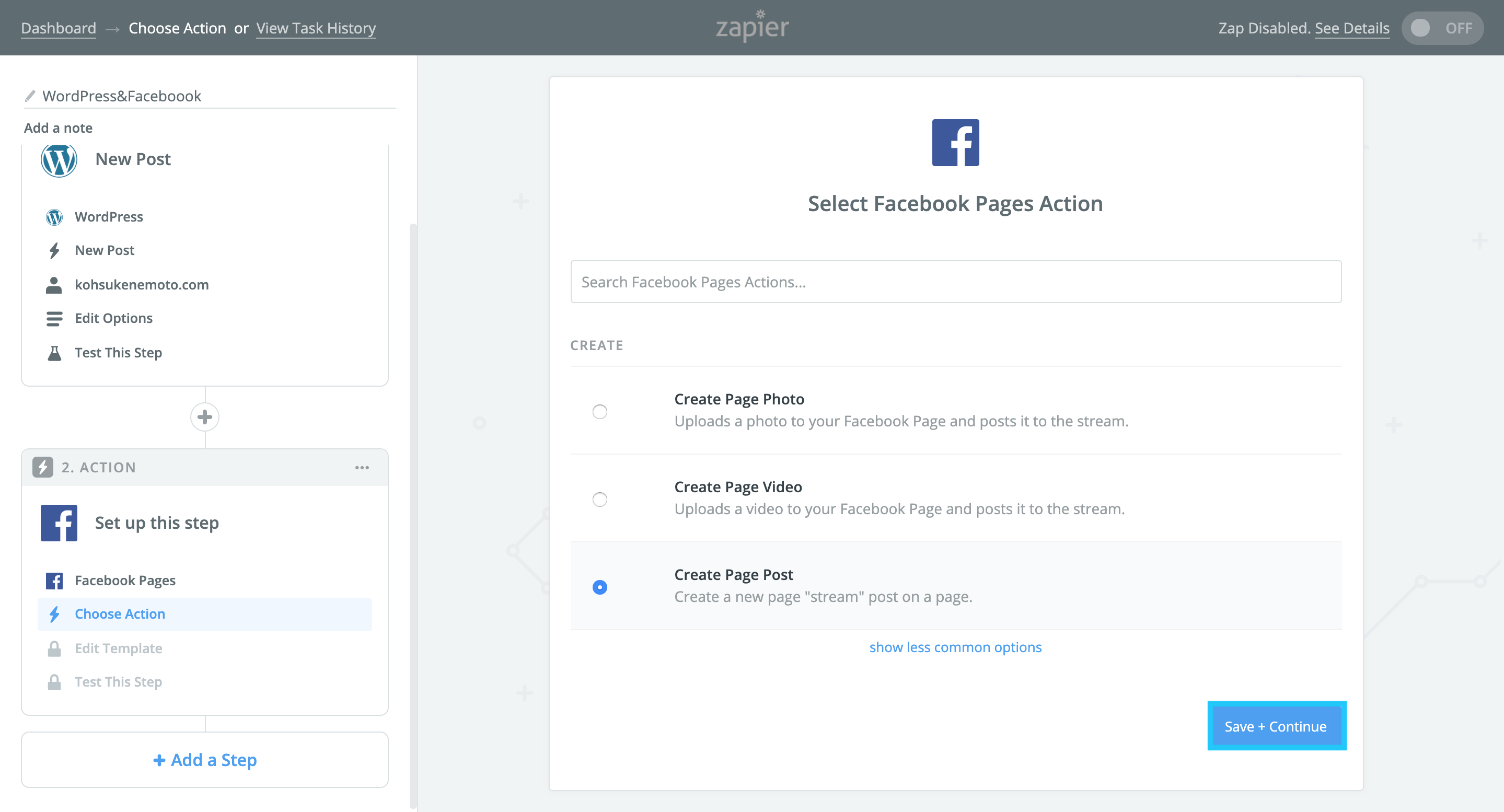 「Select Facebook Pages Action」で「Create Page Post」を選択する