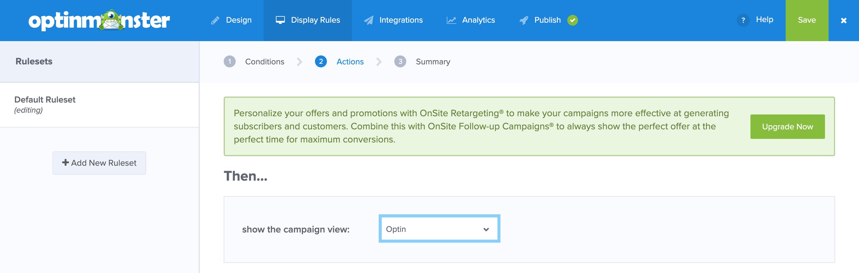 OptinMonsterで「Display Rules」の「Actions」で「Optin」を選択する