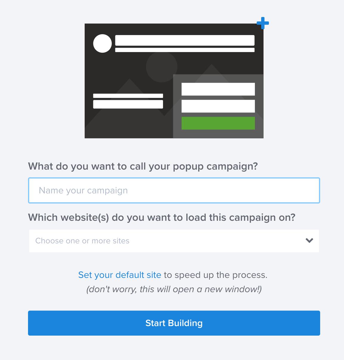 OptinMonsterでキャンペーンの名前とサイトを選択する