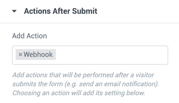 Actions After Submitで「Webhook」を選択する