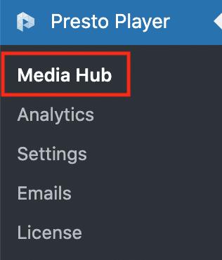 Presto PlayerのMedia Hub